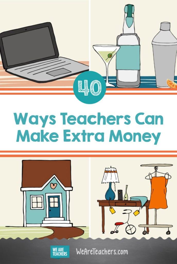 40 Ways Teachers Can Make Extra Money