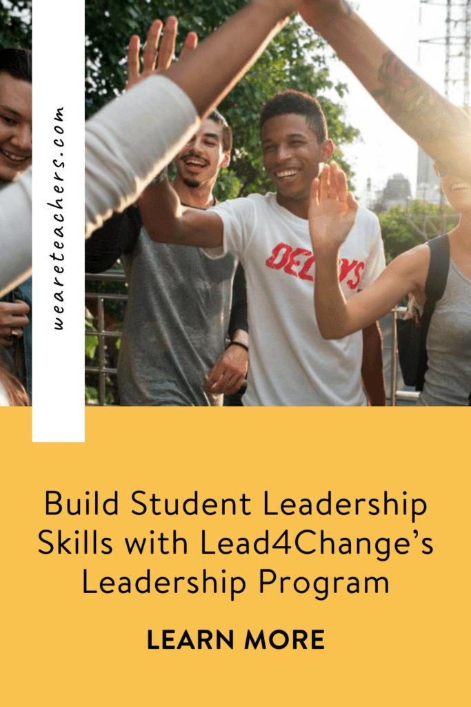 Build Student Leadership Skills with Lead4Change's Leadership Program