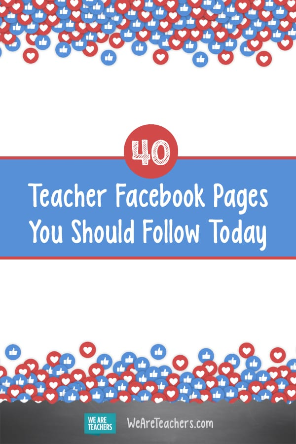 40 Teacher Facebook Pages You Should Follow Today