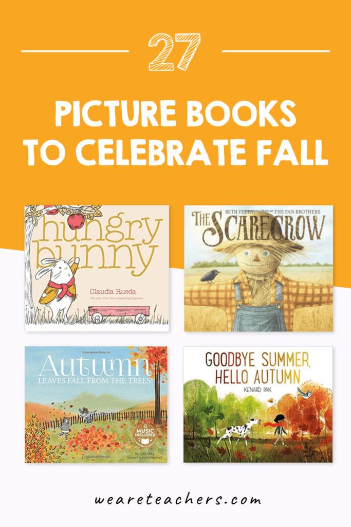 27 Picture Books to Celebrate Fall