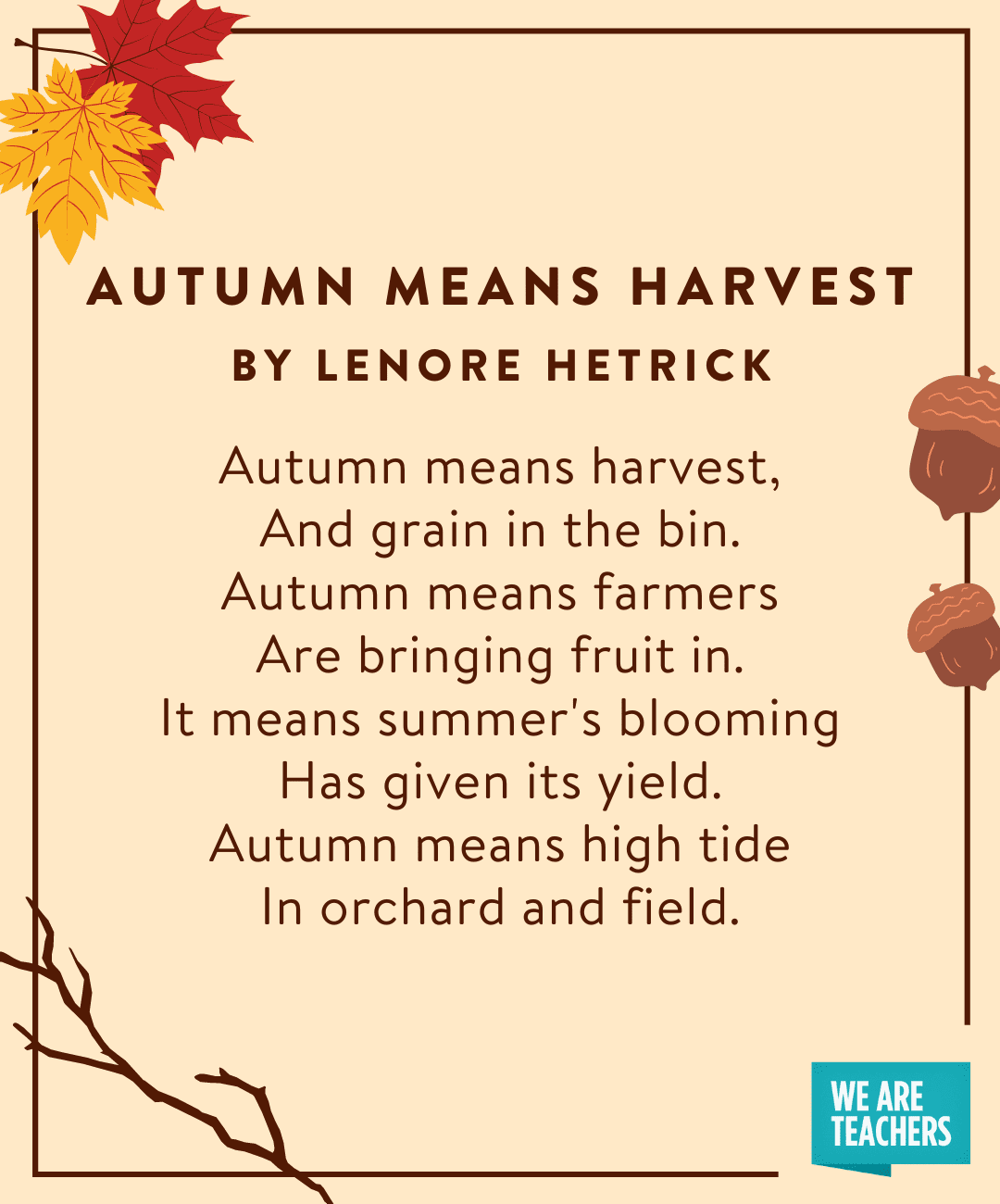 Autumn Means Harvest fall poems