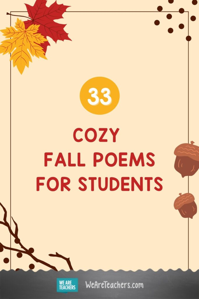 33 Cozy Fall Poems for Students of All Ages