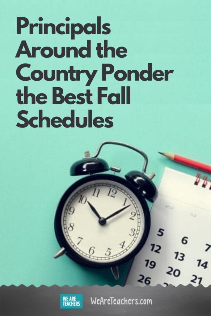 Principals Around the Country Ponder the Best Fall Schedules