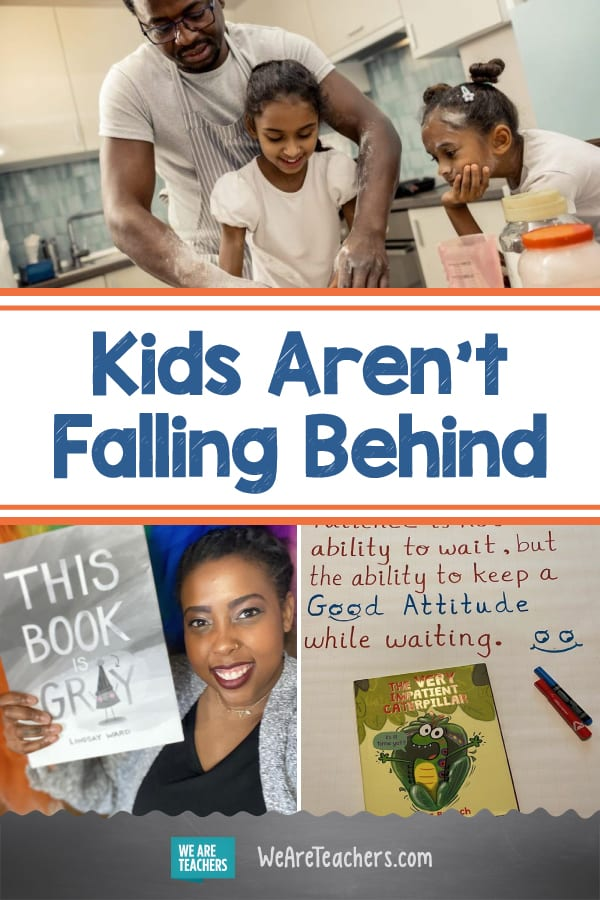 Kids Aren't Falling Behind
