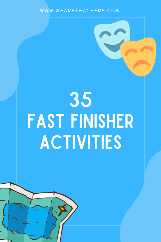 The Big List of Fast Finisher Activities