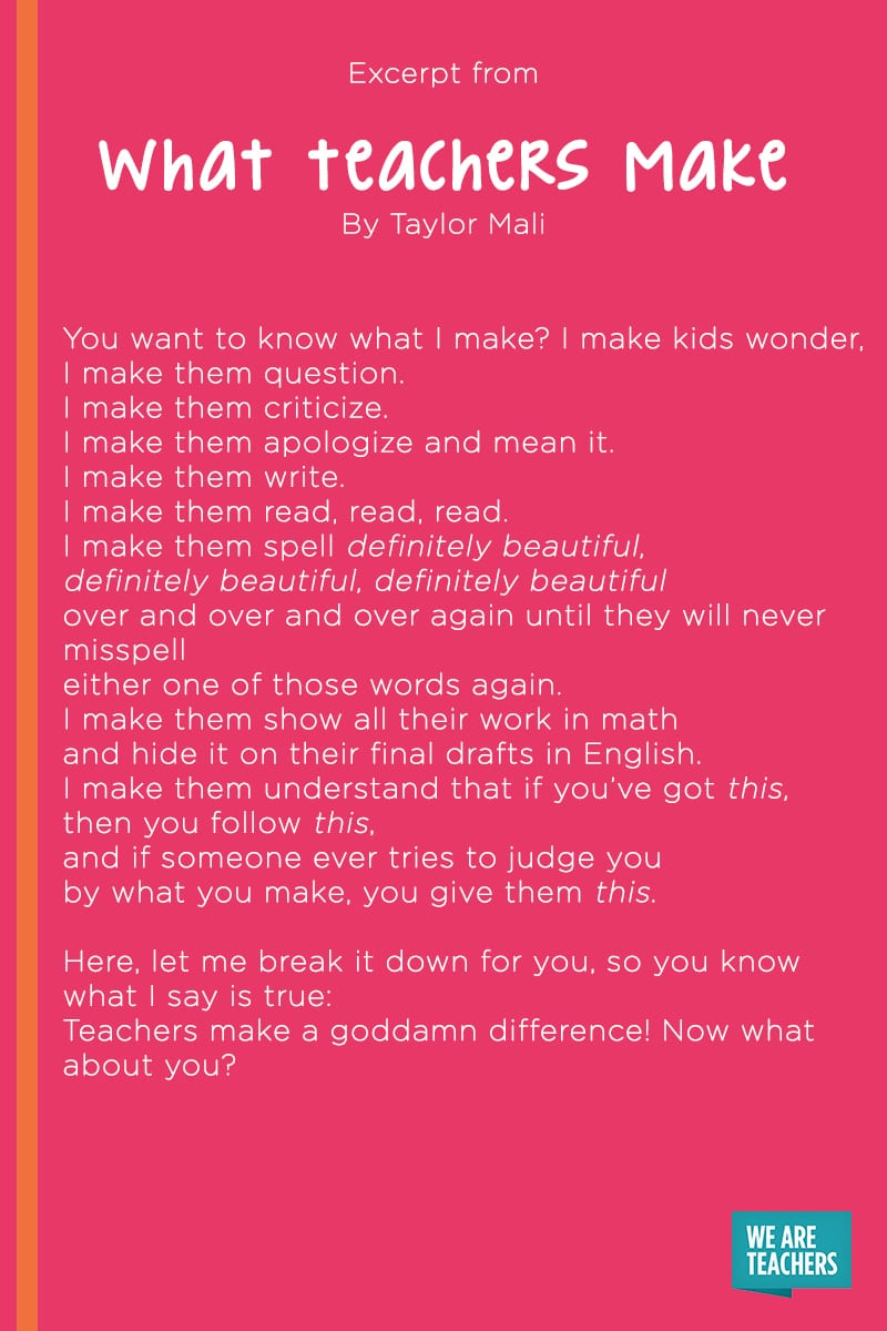 What Teachers Make poem