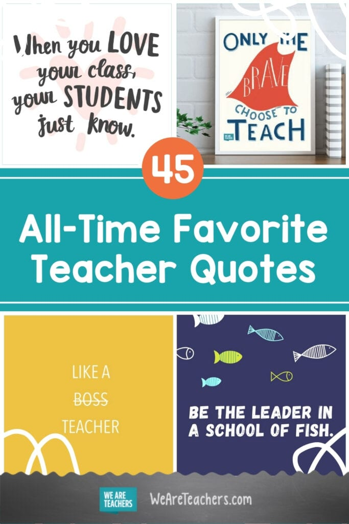 45 of Our All-Time Favorite Teacher Quotes