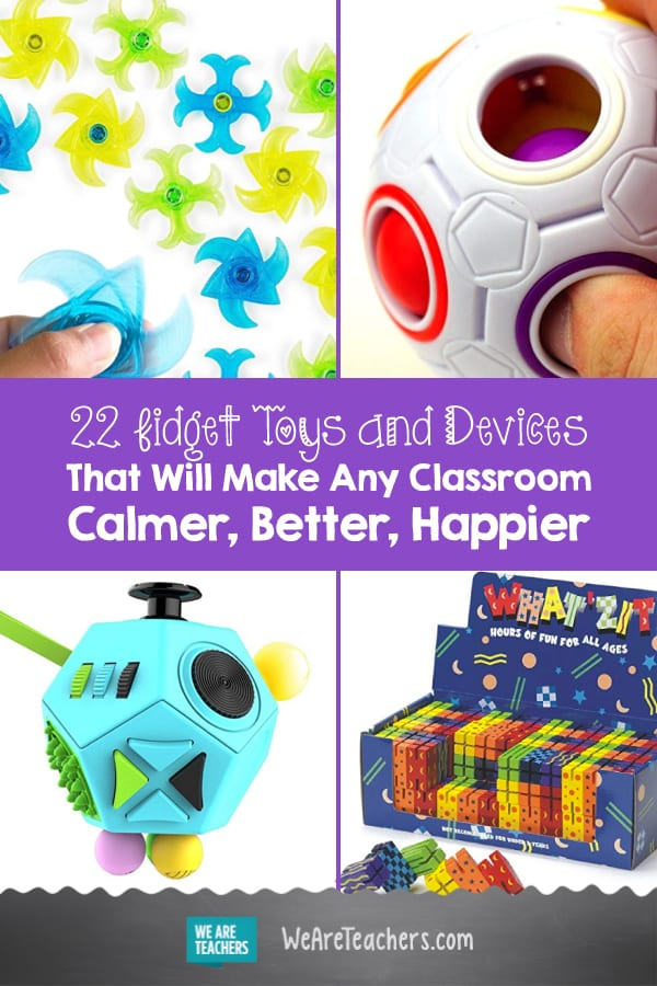 22 Fidget Toys and Devices That Will Make Any Classroom Calmer, Better, Happier