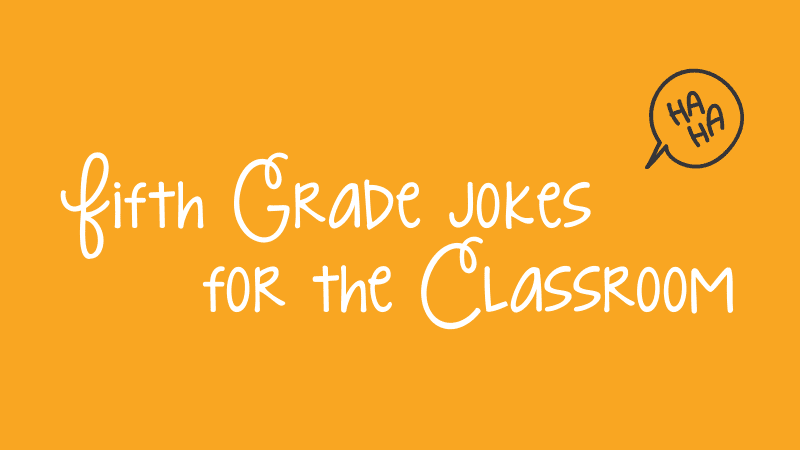 An orange background with white cursive text that reads, Fifth Grade Jokes for the Classroom.
