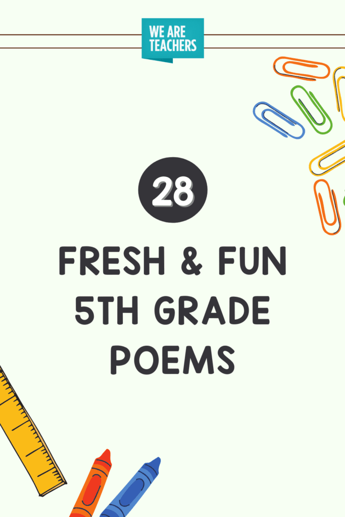 28 Fresh & Fun 5th Grade Poems to Share With Students