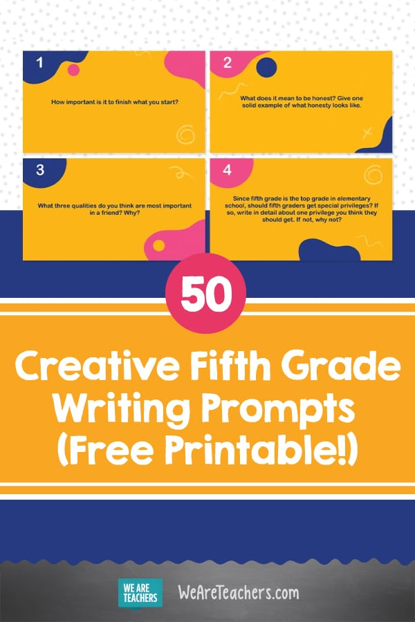 50 Creative Fifth Grade Writing Prompts (Free Printable!)