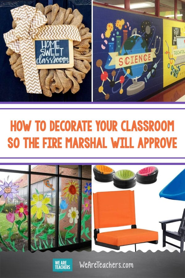 How to Decorate Your Classroom So the Fire Marshal Will Approve