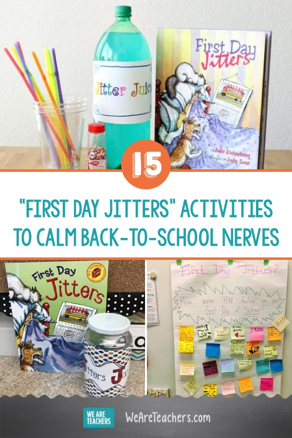 15 First Day Jitters Activities to Calm Back-to-School Nerves