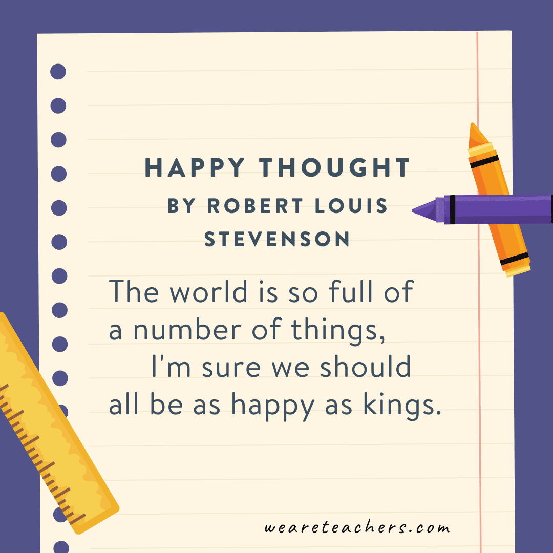 9. Happy Thoughts by Robert Louis Stevenson