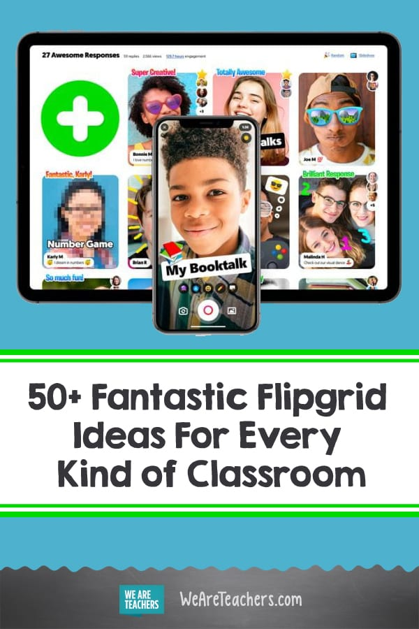 50+ Fantastic Flipgrid Ideas For Every Kind of Classroom