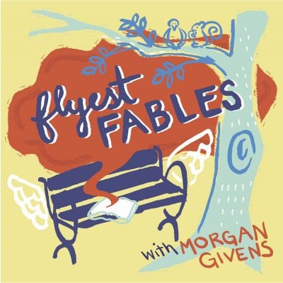 Flyest Fables podcast