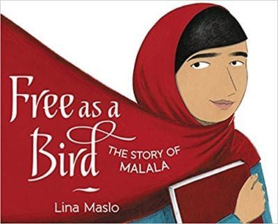 Free as a Bird: The Story of Malala book cover
