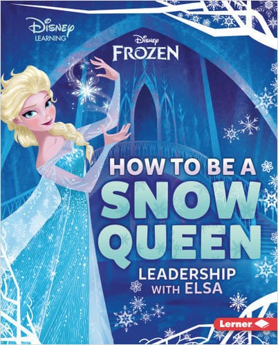 Character Education Book Cover - How to Be a Snow Queen