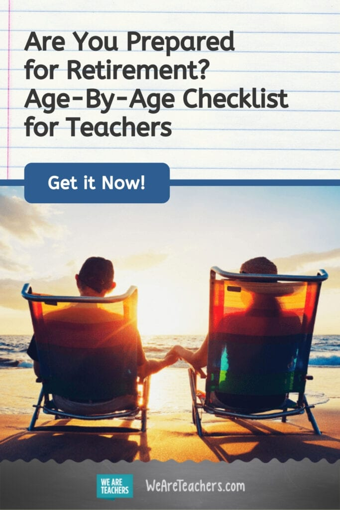 Are You Prepared for Retirement? Age-By-Age Checklist for Teachers