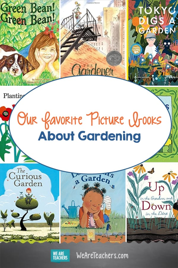 16 of Our Favorite Picture Books About Gardening