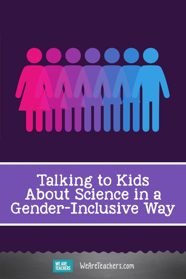 Talking to Kids About Science in a Gender-Inclusive Way