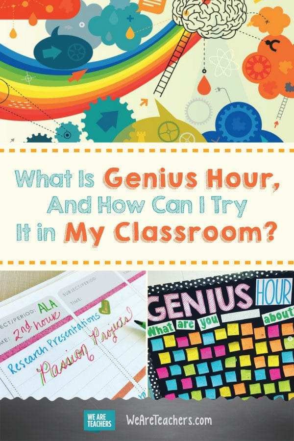 What Is Genius Hour And How Can I Try It in My Classroom?