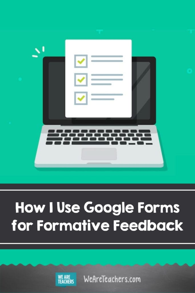 How I Use Google Forms for Formative Feedback
