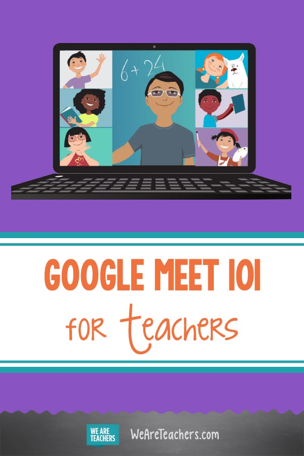 Google Meet 101 for Teachers
