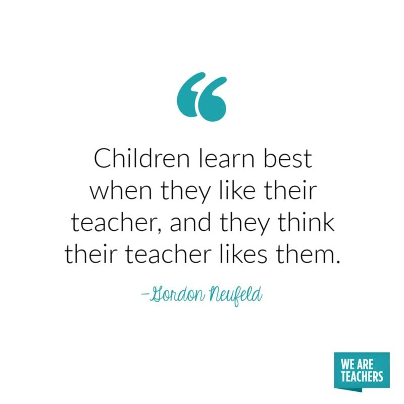 Children learn best when they like their teacher