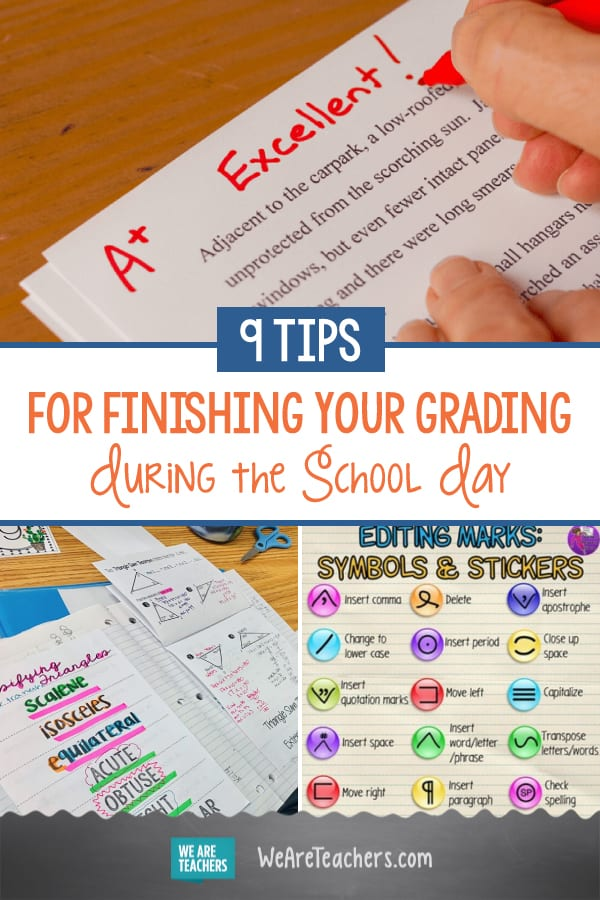 9 Tips for Finishing Your Grading During the School Day