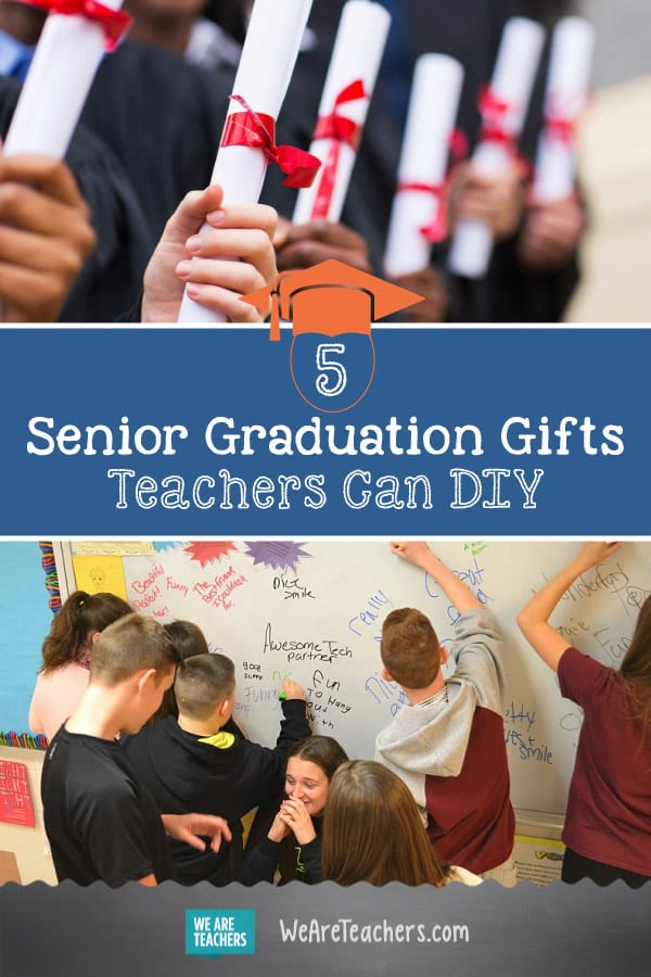 5 Senior Graduation Gifts Teachers Can DIY