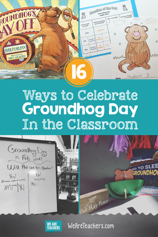 16 Ways to Celebrate Groundhog Day In the Classroom