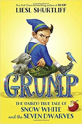 Grump: The (Fairly True Tale of Snow White and the Seven Dwarves by Liesl Shurtliff