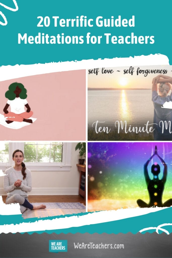 20 Terrific Guided Meditations for Teachers