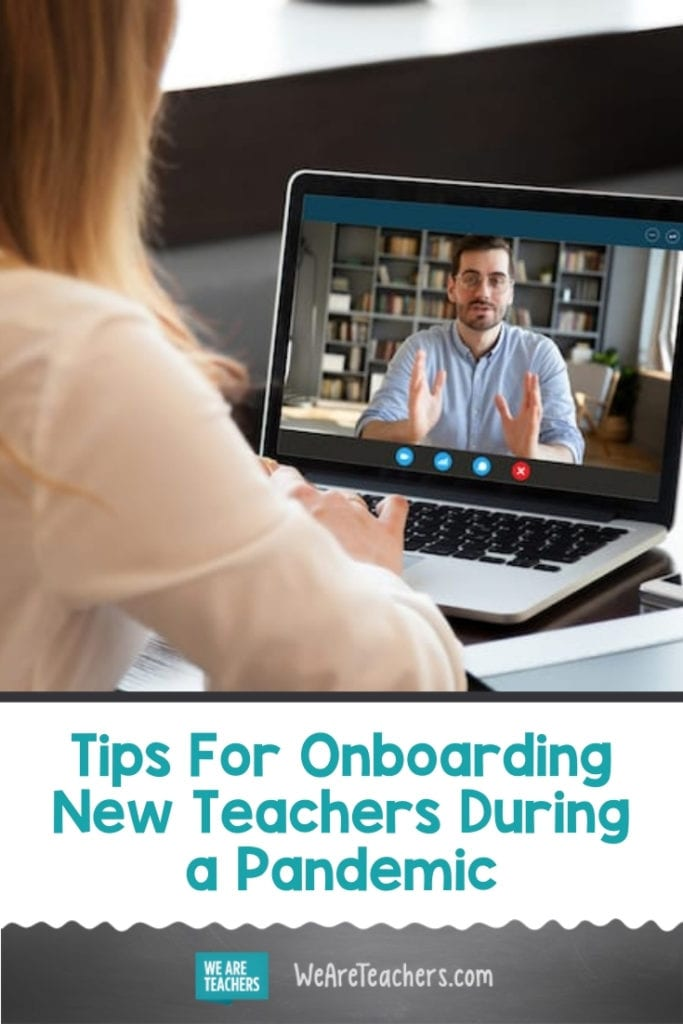 Tips For Onboarding New Teachers During a Pandemic