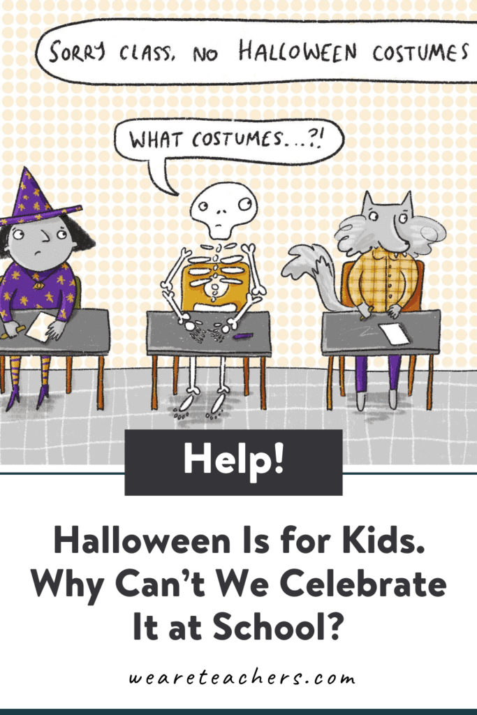 Halloween Is for Kids. Why Can't We Celebrate It at School?