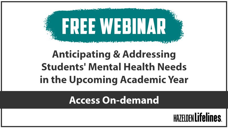 Anticipating and Addressing Students' Mental Health Needs in the Upcoming Academic Year