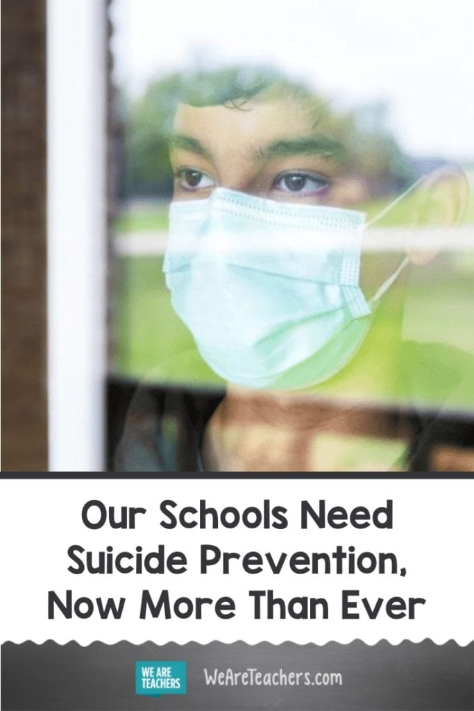 Our Schools Need Suicide Prevention, Now More Than Ever