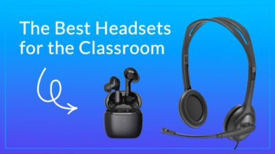 The best headsets for the classroom.