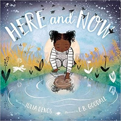 Book cover for Here and Now, as an example of Earth Day books for kids