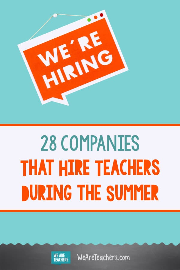 28 Companies That Hire Teachers During the Summer
