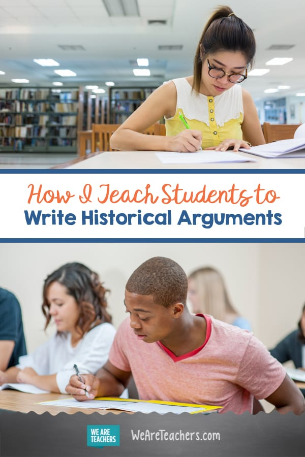 How I Teach Students to Write Historical Arguments