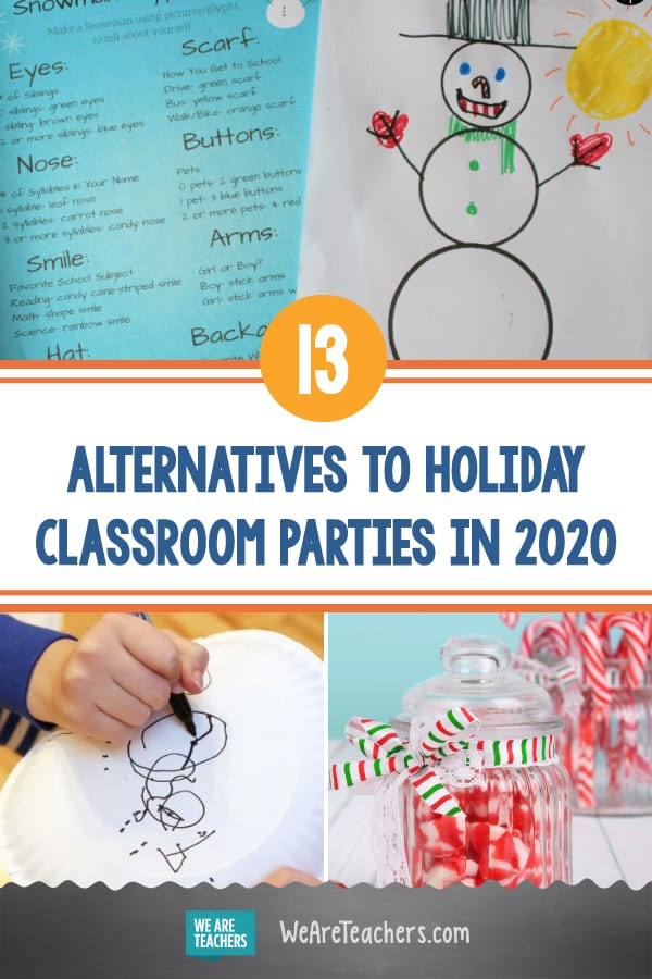 13 Alternatives to Holiday Classroom Parties in 2020