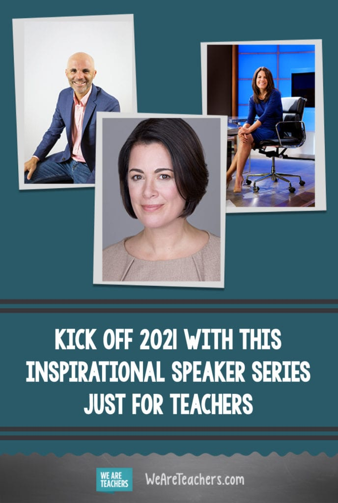 Kick Off 2021 With This Inspirational Speaker Series Just for Teachers