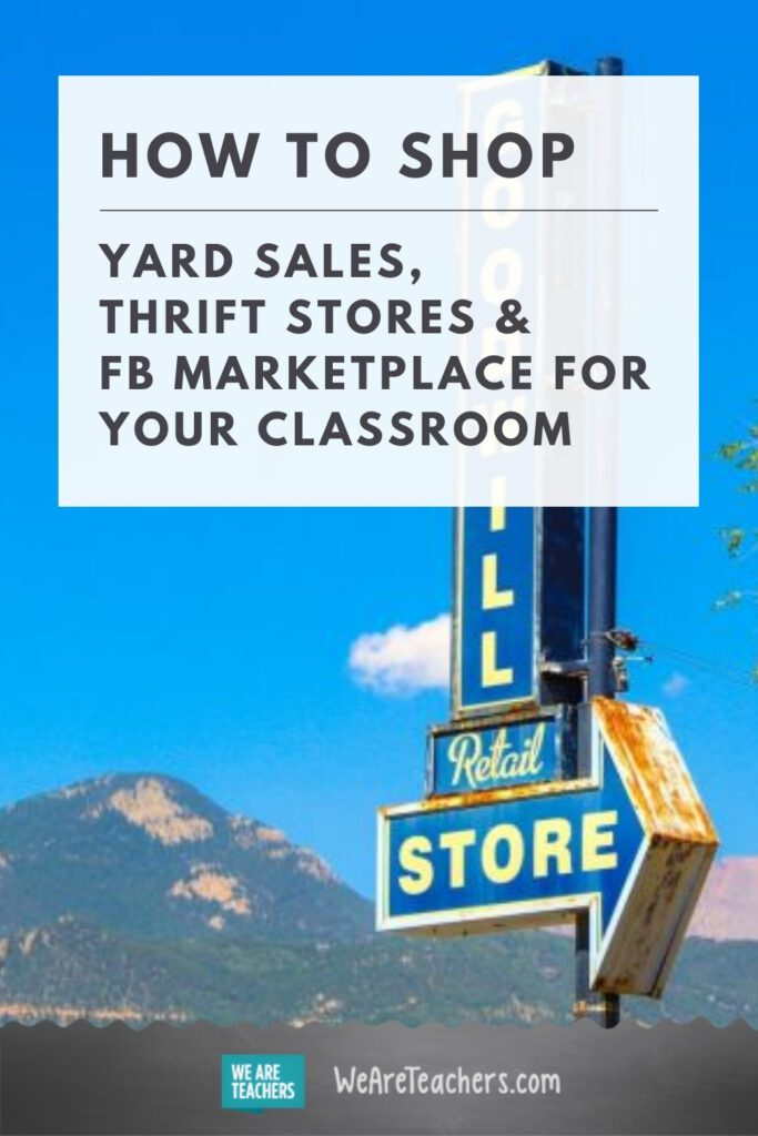 How to Shop Yard Sales, Thrift Stores & FB Marketplace for Your Classroom