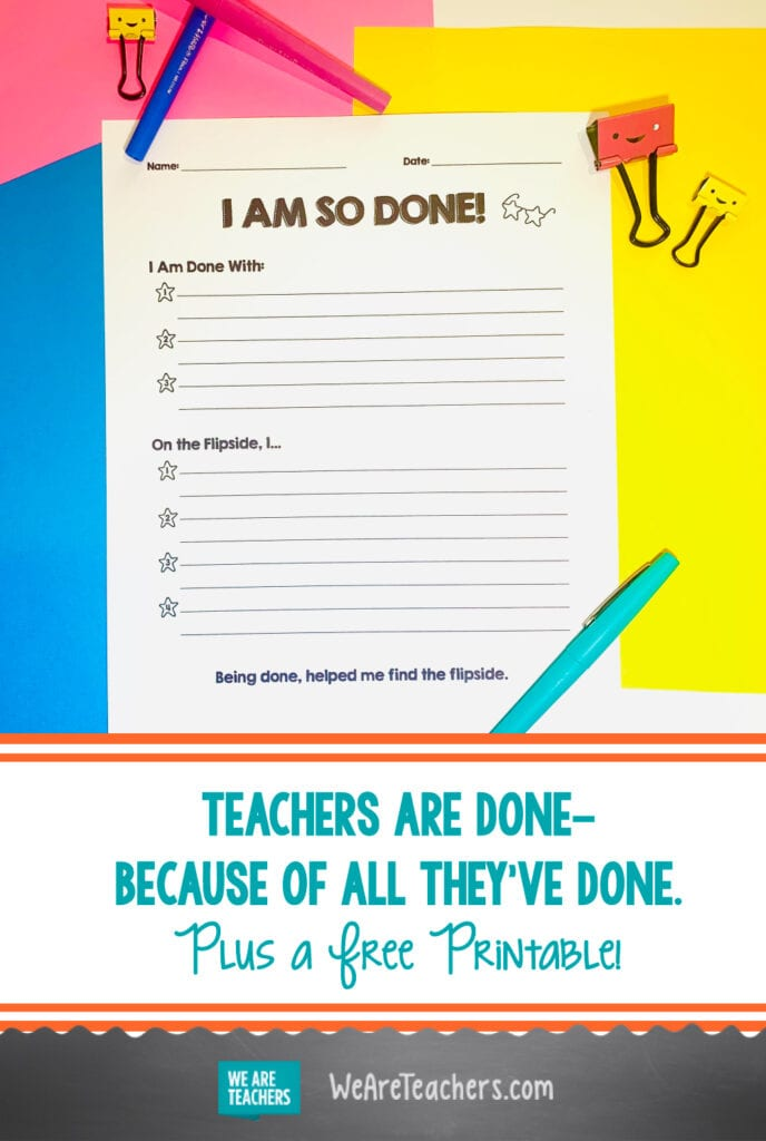 Teachers are Done—Because of All They've Done