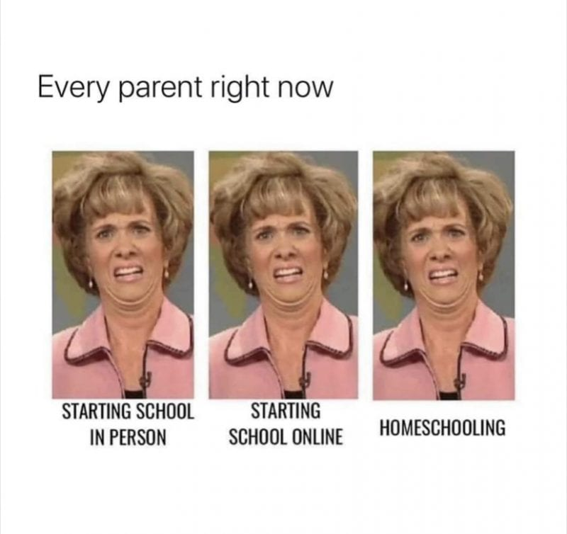Every parent right now.