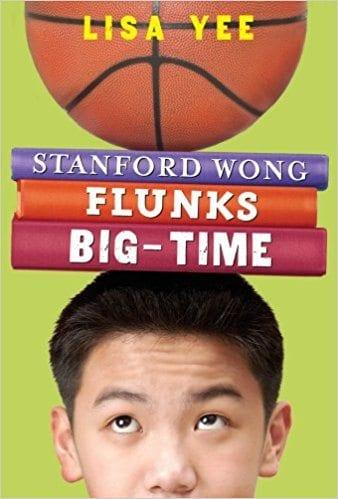 Stanford Wong Flunks Big Time by Lisa Yee