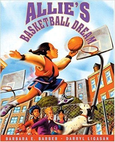 Allie's Basketball Dream by Barber E. Barber