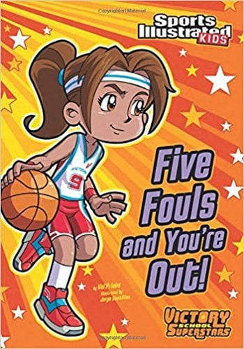 Five Fouls and You're Out by Val Priebe
